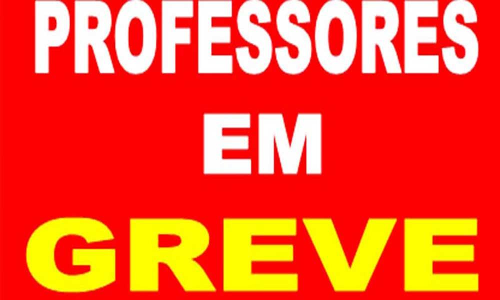 Professores estão em greve de 48 horas