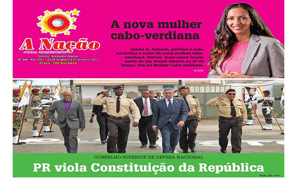 Destaques o Jornal A NAÇÃO Nº395 de 26 de Março e 2015
