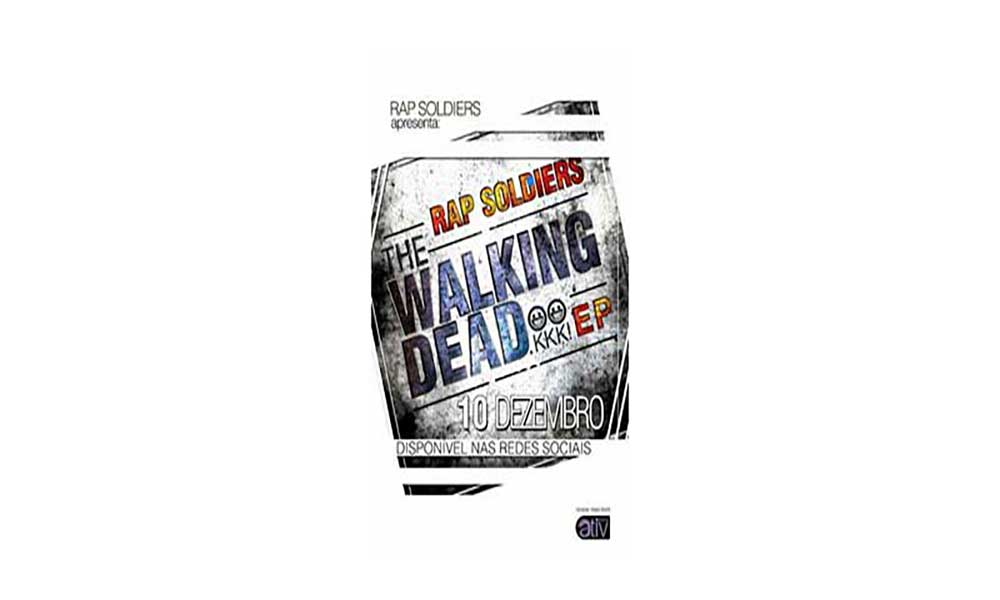 """Rap Soldiers apresenta """"The walking dead"""""""