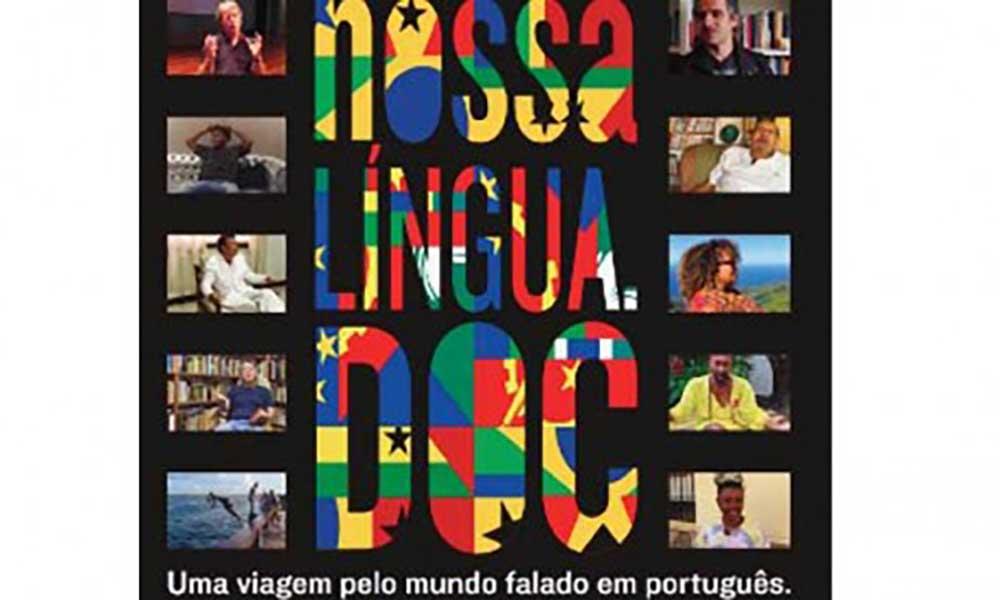 NOSSALINGUA.DOC: documentário com pré-estreia simultânea em Brasil e Cabo Verde