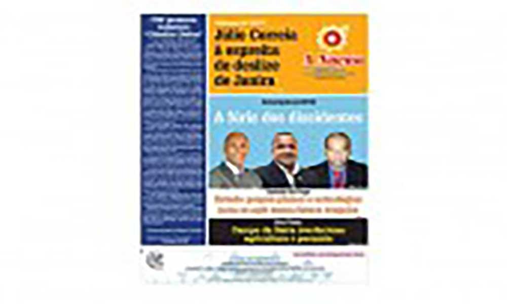 Destaques da edição 468 do Jornal A NAÇÃO