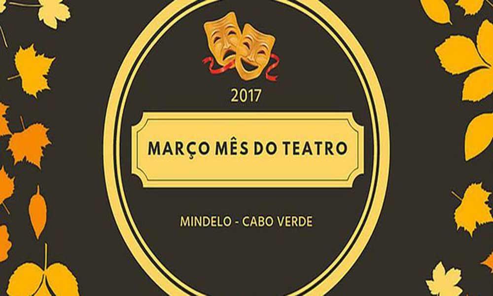 """Mindelact divulga programação de """"Março – Mês do Teatro"""""""