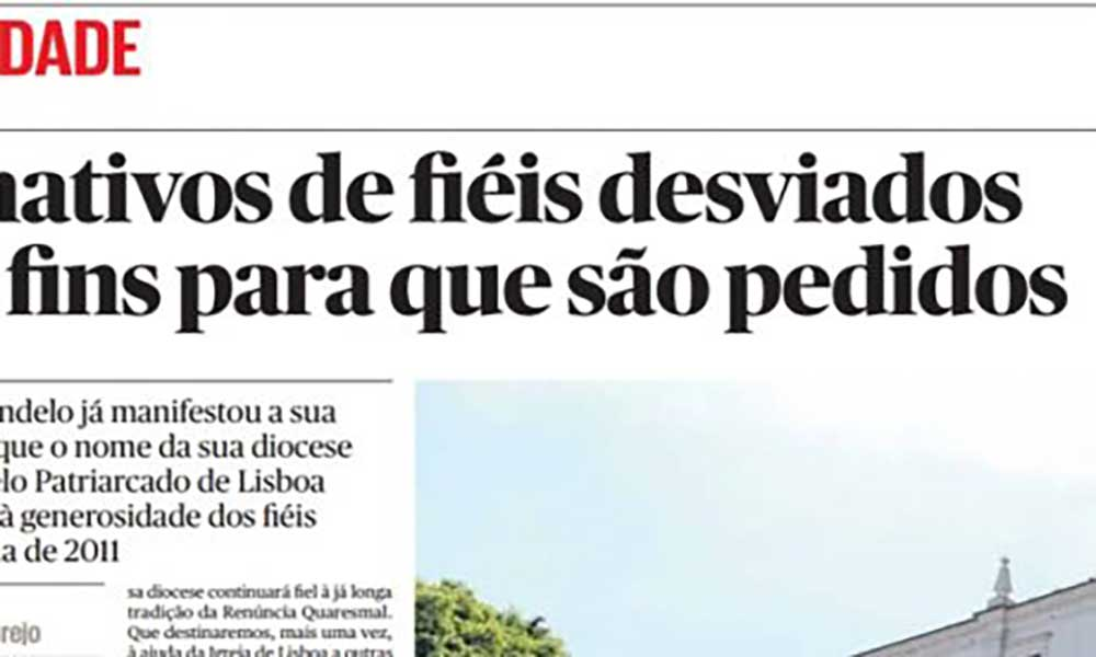 Patriarcado de Lisboa acusado de desviar dinheiro que seria enviado para Cabo Verde