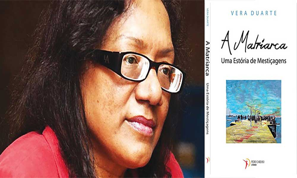 """""""A Matriarca – Uma História de Mestiçagens"""" é o segundo romance de Vera Duarte"""