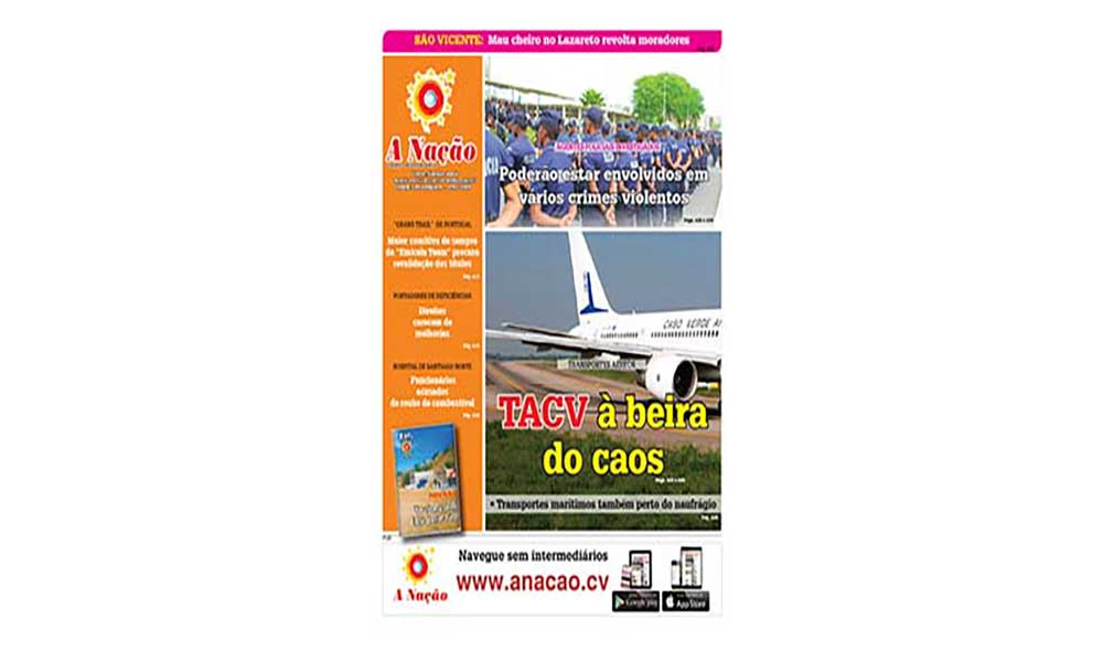 Destaques da edição 525 do Jornal A NAÇÃO