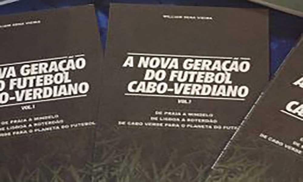 """William Vieira lança """"A nova geração do futebol cabo-verdiano"""""""