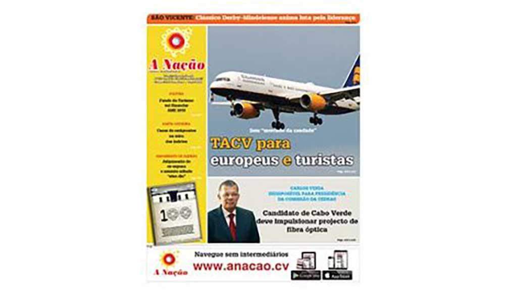 Destaques da edição 533 do Jornal A NAÇÃO