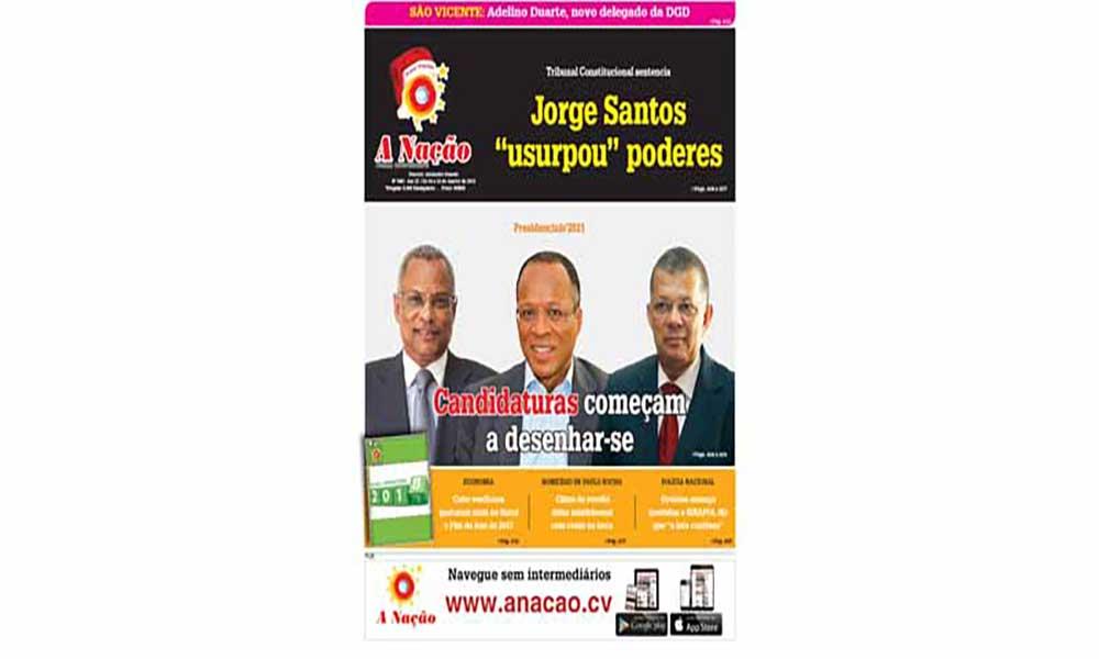 Destaques da edição 540 do Jornal A NAÇÃO