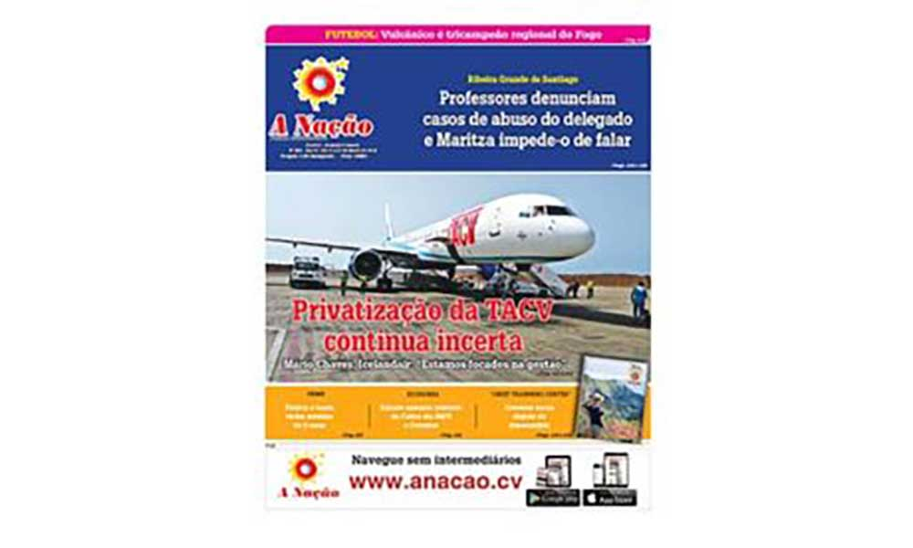 Destaques da edição 550 do Jornal A NAÇÃO