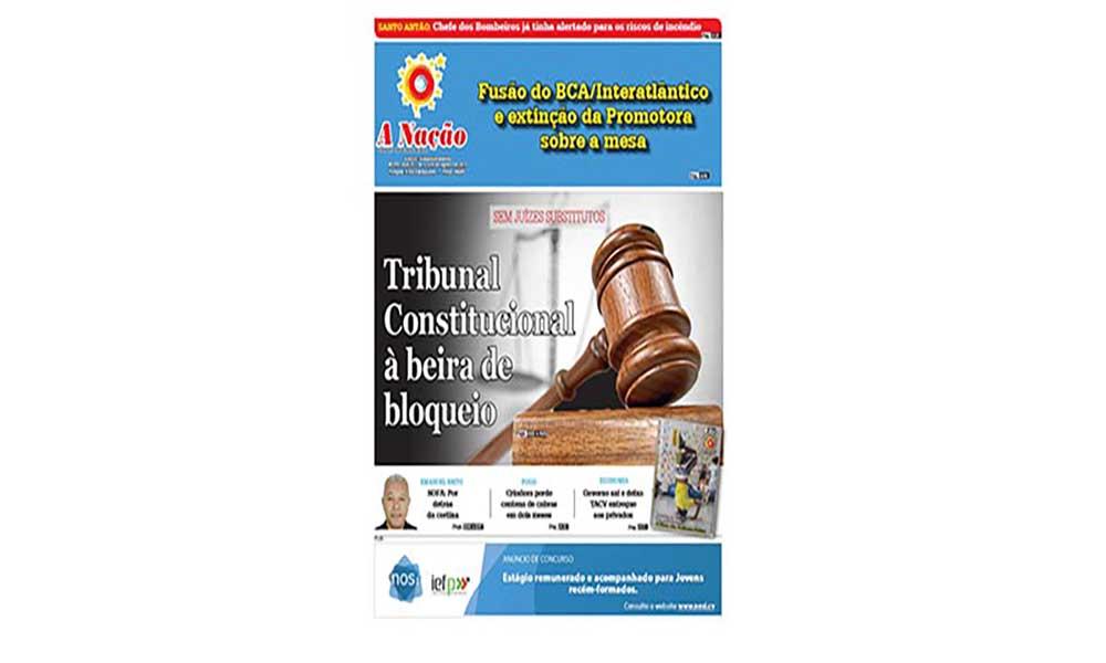 Destaques da edição 570 do Jornal A NAÇÃO